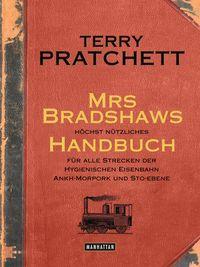 Mrs Bradshaws höchst nützliches Handbuch für alle Strecken der Hygienischen Eisenbahn Ankh-Morpork und Sto-Ebene - Klickt hier für die große Abbildung zur Rezension