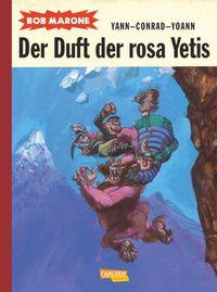 Bob Marone 2: Der Duft der rosa Yetis - Klickt hier für die große Abbildung zur Rezension