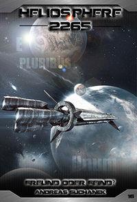 Heliosphere 2265: Band 16 - Freund oder Feind? - Klickt hier für die große Abbildung zur Rezension