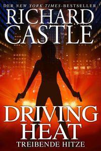 Castle 7: Driving Heat - Treibende Hitze - Klickt hier für die große Abbildung zur Rezension