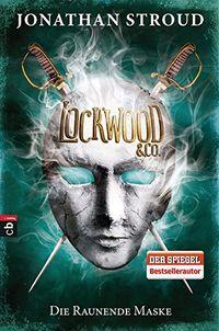Lockwood & Co. - Die Raunende Maske - Klickt hier für die große Abbildung zur Rezension