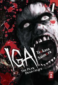 IGAI - The Play of Dead/Alive 1 - Klickt hier für die große Abbildung zur Rezension