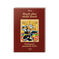 Duck oder nicht Duck - Duckspeares gesammelte Werke - Klickt hier für die große Abbildung zur Rezension