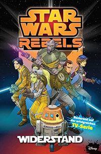 Star Wars Rebels 1: Widerstand - Klickt hier für die große Abbildung zur Rezension