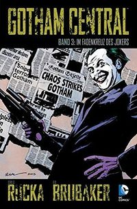 Gotham Central 3; Im Fadenkreuz des Jokers - Klickt hier für die große Abbildung zur Rezension