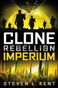 Clone Rebellion 6: Imperium - Klickt hier für die große Abbildung zur Rezension