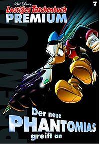 Lustiges Taschenbuch Premium 07: Der neue Phantomias greift an - Klickt hier für die große Abbildung zur Rezension