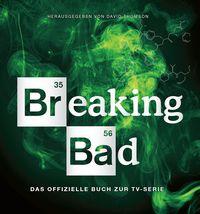 Breaking Bad - Das offizielle Buch zur TV-Serie - Klickt hier für die große Abbildung zur Rezension