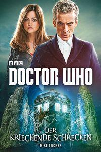 Doctor Who: Der kriechende Schrecken - Klickt hier für die große Abbildung zur Rezension