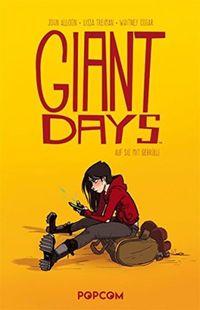 Giant Days 1: Auf sie mit Gebrüll! - Klickt hier für die große Abbildung zur Rezension