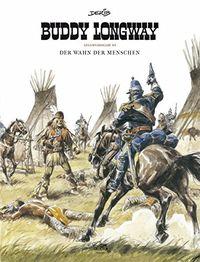 Buddy Longway Gesamtausgabe 3 - Klickt hier für die große Abbildung zur Rezension