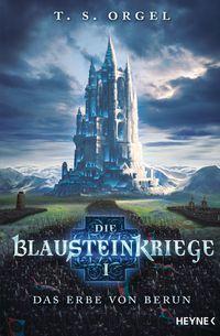 Die Blausteinkriege 1 - Das Erbe von Berun - Klickt hier für die große Abbildung zur Rezension