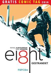 Ei8ht – Gratis Comic Tag 2016 - Klickt hier für die große Abbildung zur Rezension