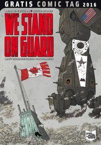 We stand on guard - Gratis Comic Tag 2016 - Klickt hier für die große Abbildung zur Rezension