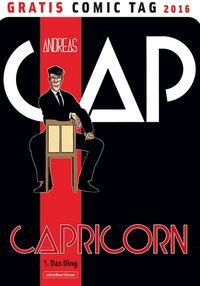 Capricorn 1: Das Ding - Gratis Comic Tag 2016 - Klickt hier für die große Abbildung zur Rezension