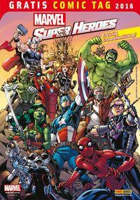 Marvel Super Heroes - Gratis Comic Tag 2016 - Klickt hier für die große Abbildung zur Rezension