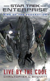 Star Trek: Enterprise - Rise of the Federation: Live by the Code - Klickt hier für die große Abbildung zur Rezension