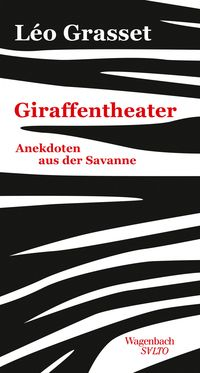 Giraffentheater - Klickt hier für die große Abbildung zur Rezension