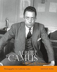 Albert Camus - Sein Leben in Bildern und Dokumenten - Klickt hier für die große Abbildung zur Rezension