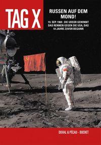 Tag X Band 3: Russen auf dem Mond! - Klickt hier für die große Abbildung zur Rezension