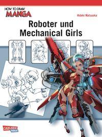 How To Draw Manga: Roboter und Mechanical Girls - Klickt hier für die große Abbildung zur Rezension
