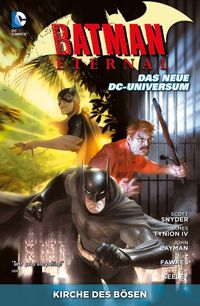Batman Eternal 2: Kirche des Bösen - Klickt hier für die große Abbildung zur Rezension