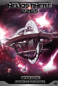 Heliosphere 2265 - Band 19: Hetzjagd - Klickt hier für die große Abbildung zur Rezension