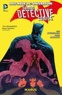 Batman Detective Comics Paperback 6: Ikarus - Klickt hier für die große Abbildung zur Rezension