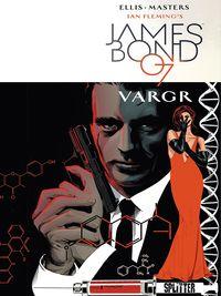 James Bond 007 1: Vargr - Klickt hier für die große Abbildung zur Rezension