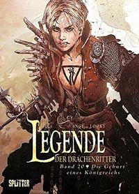 Die Legende der Drachenritter 20: Die Geburt eines Kaiserreichs - Klickt hier für die große Abbildung zur Rezension