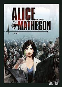 Alice Matheson 1: Tag Z - Klickt hier für die große Abbildung zur Rezension