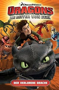 Dragons – Die Reiter von Berk 1: Der verlorene Drache - Klickt hier für die große Abbildung zur Rezension