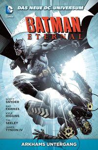 Batman Eternal 3: Arkhams Untergang - Klickt hier für die große Abbildung zur Rezension