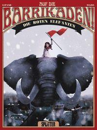 Auf die Barrikaden 2: Die roten Elefanten - Klickt hier für die große Abbildung zur Rezension