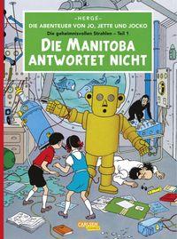 Die Abenteuer von Jo, Jette und Jocko, Band 1: Die Manitoba antwortet nicht - Klickt hier für die große Abbildung zur Rezension
