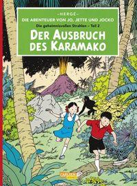 Die Abenteuer von Jo, Jette und Jocko Band 2: Der Ausbruch des Karamako  - Klickt hier für die große Abbildung zur Rezension