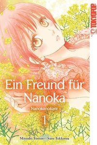 Ein Freund für Nanoka – Nanokanokare 1 - Klickt hier für die große Abbildung zur Rezension