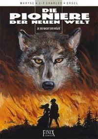 Die Pioniere der neuen Welt 20: Die Nacht der Wölfe - Klickt hier für die große Abbildung zur Rezension