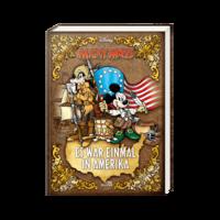 Micky Maus - Es war einmal in Amerika - Klickt hier für die große Abbildung zur Rezension