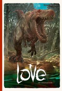 Love - Die Dinosaurier - Klickt hier für die große Abbildung zur Rezension