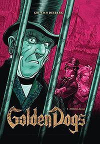 Golden Dogs – Die Meisterdiebe von London 3:  Richter Aaron - Klickt hier für die große Abbildung zur Rezension