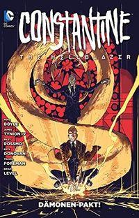 Constantine - The Hellblazer 2: Dämonen-Pakt - Klickt hier für die große Abbildung zur Rezension