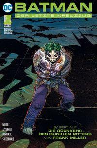 Batman: Der letzte Kreuzzug 1 - Klickt hier für die große Abbildung zur Rezension
