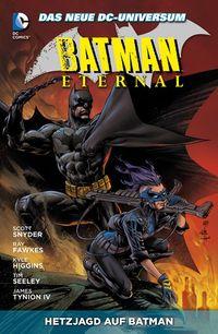 Batman Eternal 4: Hetzjagd auf Batman - Klickt hier für die große Abbildung zur Rezension