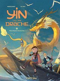 Yin und der Drache 1: Himmlische Kreaturen - Klickt hier für die große Abbildung zur Rezension