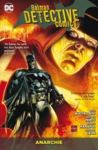 Batman Detective Comics Paperback 7: Anarchie - Klickt hier für die große Abbildung zur Rezension