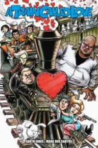 A Train called Love 1: Liebe in den Zeiten des Wahnsinns - Klickt hier für die große Abbildung zur Rezension