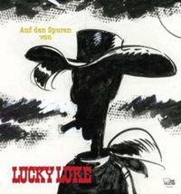 Auf den Spuren von Lucky Luke - Klickt hier für die große Abbildung zur Rezension
