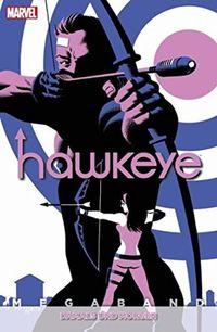 Hawkeye Megaband: 3: Damals und Morgen - Klickt hier für die große Abbildung zur Rezension