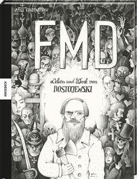 Leben und Werk von Dostojewski - FMD. Die Comic-Biografie - Klickt hier für die große Abbildung zur Rezension